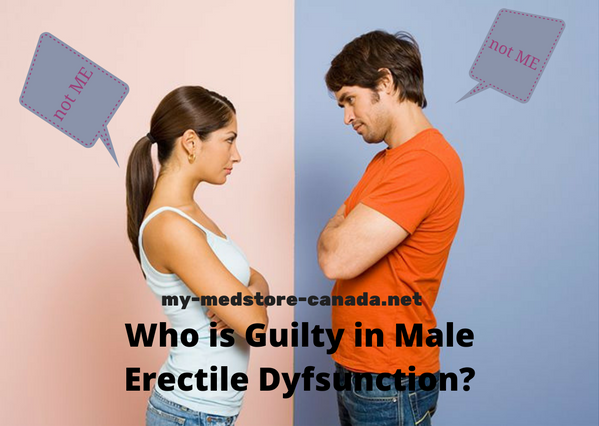 Who is Guilty in Male Erectile Dyfsunction-